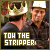 TOW The Stripper